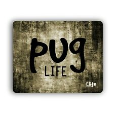 Elite Pug Life Gaming Mouse Pads