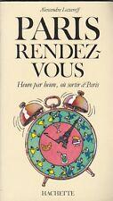 PARIS RENDEZ-VOUS- Heure par heure, sortir à PARIS -Lazareff- Cafés, Bars,Boîtes