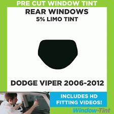 Pre Cut Window Tint - Dodge Viper 2006-2012 - 5% Limo Rear