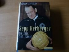 Sepp Herberger Ein Leben Eine Legende - Biographie von Jürgen Leinemann