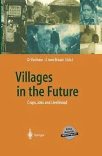 Global Dialogue EXPO 2000 Ser.: Villages in the Future : Crops, Jobs and...
