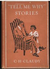 CLAUDY, C.H., Tell Me Why Stories (illus. Norman Rockwell)