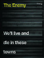 The Enemy: We'll Live And Die In These Towns, New, The Enemy Book