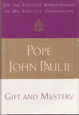 CATHOLIC BOOK      GIFT AND MYSTERY  BY POPE JOHN PAUL II