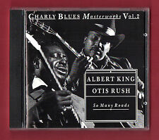 ALBERT KING / OTIS RUSH - So Many Roads (1992 14 trk CD album)