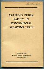 Assuring Public Safety in Continental Weapons Tests - Atomic Energy Com. - 1953