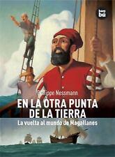 En la otra punta de la Tierra: La vuelta al mundo de Magallanes-ExLibrary
