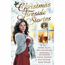 Christmas Fireside Stories: A collection of heart-warming Christmas short storie