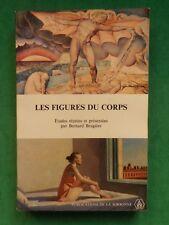 LE FIGURES DU CORPS BERNARD BRUGIERE PEINTURE ET LITTERATURE ANGLO AMERICAINES