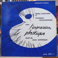 MARGUERITE LAMBERT LIGNES MUSICALES VERS L'EXPRESSION PLASTIQUE FRENCH LP DEVA