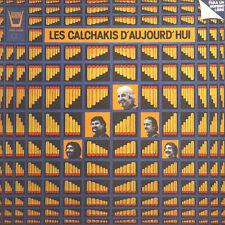 LES CALCHAKIS D' AUJOURD'HUI Cantata Para un Hombre Libre FR Arion AR 34680 LP