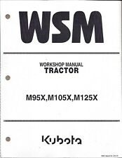 Kubota M95X  M105X  M125X Tractor Workshop Service Repair Manual 9Y011-13275