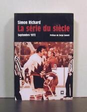 La Serie du Siecle, Septembre 1972,  Canada versus Russia, Ice Hockey,