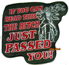 IF YOU CAN READ THIS THE BITCH JUST PASSED YOU PATCH biker patch motorcycle vest