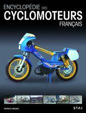 Livre (Neuf) - Encyclopedie Des Cyclomoteurs Français - Patrick NEGRO - ETAI