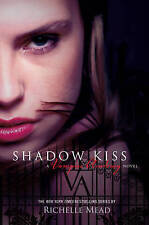 NEW Shadow Kiss by Richelle Mead