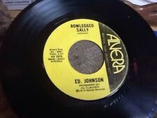 """Ed Johnson """"Bowlegged Sally/Home In Shenandoah"""" 45rpm Autographed"""