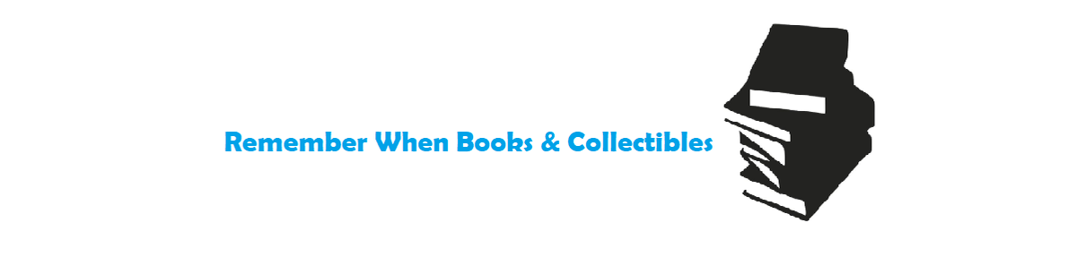 Remember When Books & Collectibles