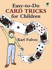 Dover Magic Bks.: Easy-to-Do Card Tricks for Children by Karl Fulves (1989,...