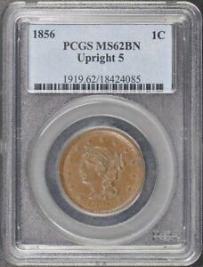 1856 1C Upright 5 Braided Hair Cent PCGS MS62BN