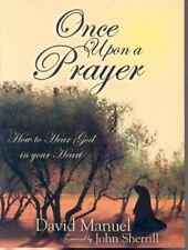 Once Upon a Prayer: How to Hear God in Your Heart