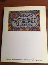1988 CERAMICA APLICADA EN LA ARQUITECTURA MADRILENA