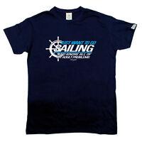 Sailing T-Shirt Funny Novelty Mens tee TShirt - I Just Want To Go Sailing And Ig