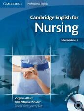 Cambridge English for Nursing Intermediate + by Virginia Allum (2008, CD /...