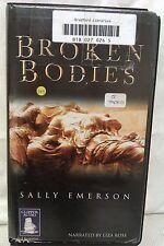 Broken Bodies by Sally Emerson: Unabridged Cassette Audiobook (T1)