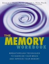 The Memory Workbook : Breakthrough Techniques to Exercise Your Brain and...