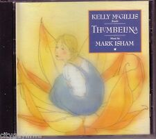 Kelly McGillis & Mark Isham THUMBELINA 1989 Oop CD Windham Hill Records