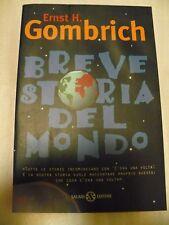 BREVE STORIA DEL MONDO _ ERNST H,GOMBRICH  _ ED.SALANI 1999