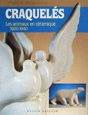 LIVRE NEUF : Craquelés - Les animaux en céramique 1920 - 1940 (art deco statue