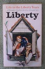 Life In The Liberty Years A Nostalgic Look at the 20s 30s & 40s Hallmark Stein