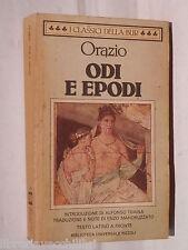 ODI E EPODI Orazio A cura di Enzo Mandruzzato Rizzoli Classici Latini Romani di