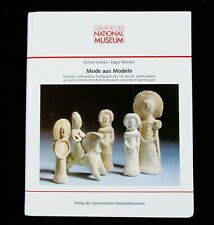 BOOK Medieval Fashion Clay Figures 14-16th C. pottery clothing history Kruseler