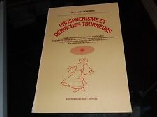Phosphénisme et derviches tourneurs. Francis Lefebure