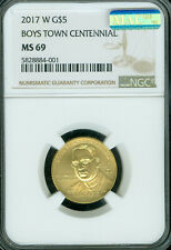 2017-W $5 GOLD BOYS TOWN NGC MS69  MAC SPOTLESS RAREST IN SERIES *