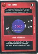 Star Wars CCG Premiere Black Border I Have You Now