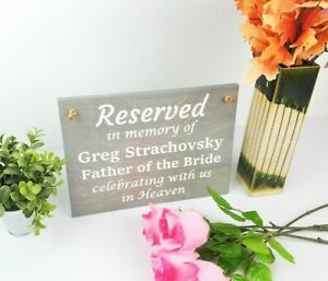 Reserved Sign Wedding, In memory of Sign, Wedding Memorial Sign, Wedding Plaque