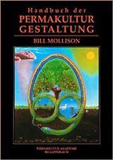 Bill Mollison Handbuch der Permakulturgestaltung