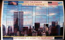 9/11 CALENDAR / 2002 / SEPT 11 DAY TO REMEMBER / GOD BLESS AMERICA WORLD TRADE