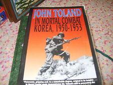 In Mortal Combat : Korea, 1950-1953 by Carolyn Blakemore and John Toland book