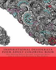 Inspirational Desiderata Poem Adult Coloring Book: Stress Relieving Patterns ...