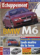 ECHAPPEMENT n°453 05/2005 BMW M6, Mitsu EVO IX, Smart Forfour Barbus, SLK 55 AMG