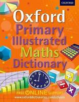 Oxford Primary Illustrated Maths Dictionary by Oxford Dictionaries (Mixed media