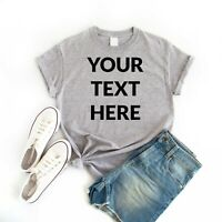 Add Your Own Text CUSTOM T-SHIRT Print Shirt CUSTOMIZED TEE WOMEN'S