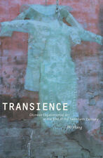 Transience: Chinese Experimental Art at the End of the Twentieth Cent 0935573275