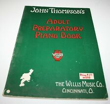 John Thompsons Adult Preparatory Piano Book 1943