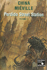 Livre perdido street station  China Miéville tome 1 book